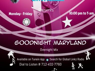 Goodnight Maryland - Global Linkz Radio